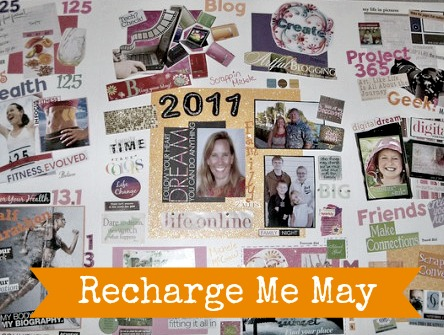 How to Create a Vision Board for Recharge Me in May #RechargeME