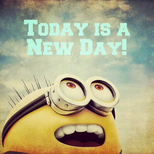 minion advice today is a new day scraps of my geek life
