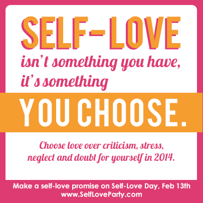 Self Love Day Today Then You Can Love Another Tomorrow #SelfLoveParty