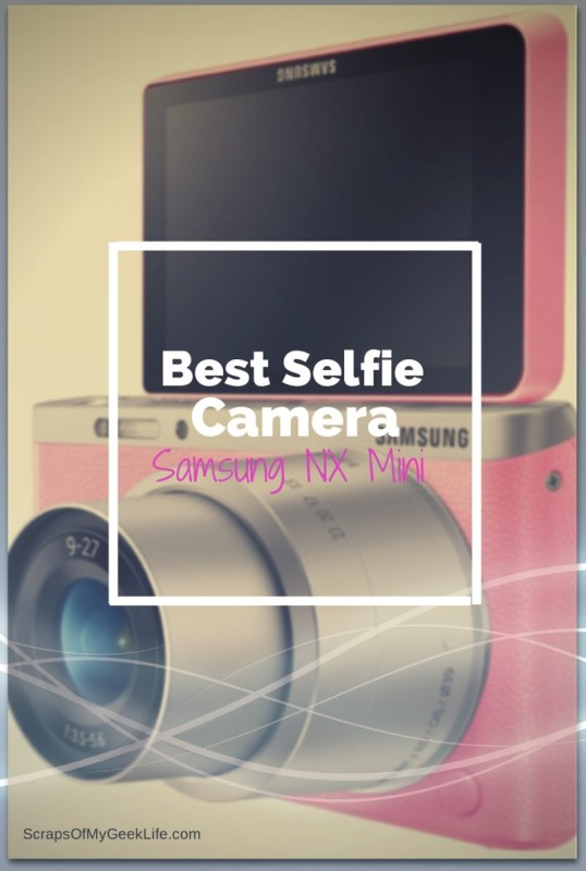 Best Selfie Camera? Samsung's NX Mini Smart Camera #WefieNX