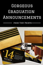 Tiny Prints' Graduation Announcements; Didn't I Just Send Baby Announcements? {Sponsored}