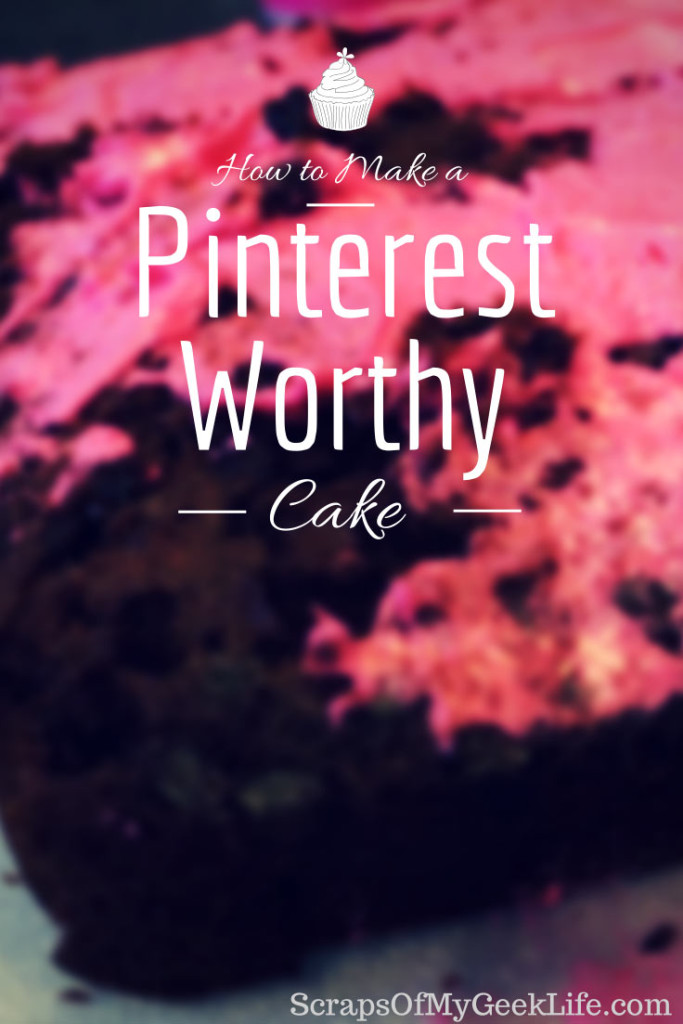 How to Make a Pinterest Worthy Cake