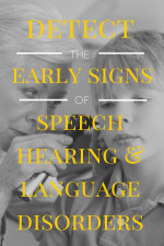 Early Signs of Speech, Hearing & Language Disorders; My Personal Story #BHSM #Sponsored