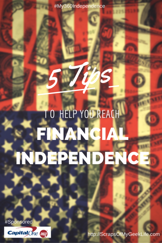 5 Tips To Help You Reach Financial Independence #my360independence #AD