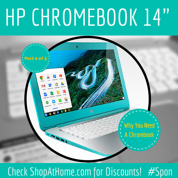 7 More Reasons You Need an HP Chromebook 14 #Sponsored