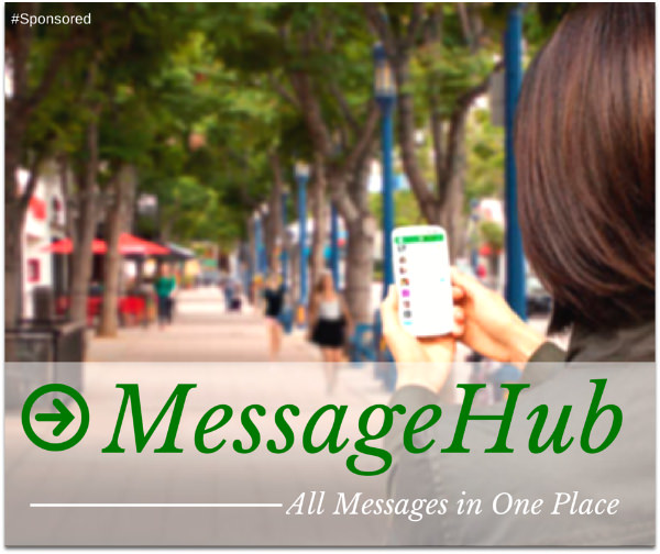 Get All Your Messages In One Place With Message Hub #Sponsored