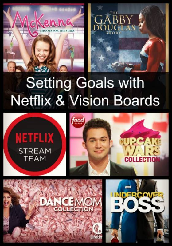 Visual Goal Setting With Netflix and Vision Boards #StreamTeam