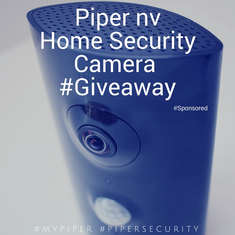 Piper nv Home Security Camera #Giveaway #MyPiper #PiperSecurity #AD
