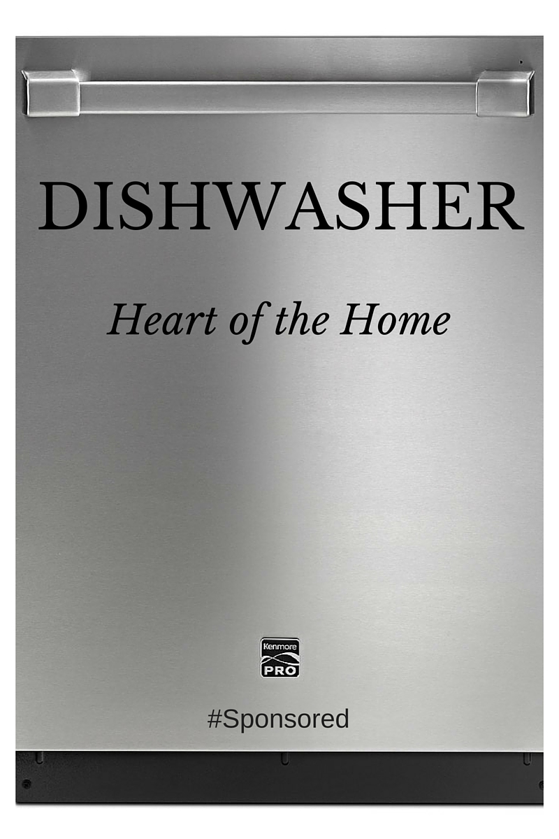 Dishwasher; Heart of the Home; Kenmore Dishwasher #sponsored