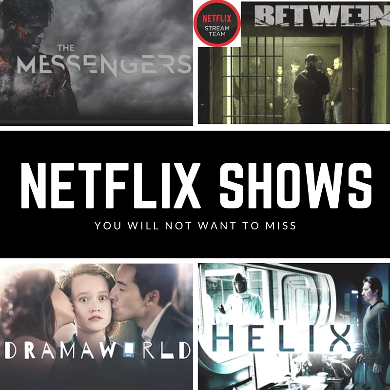Netflix shows you do not want to miss #StreamTeam