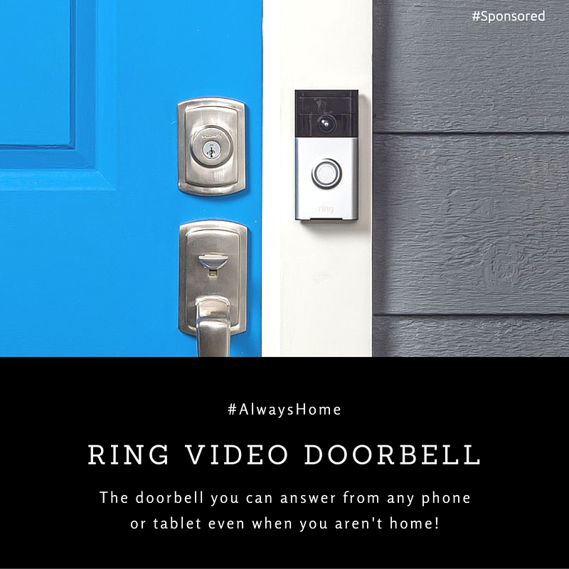 You Can Always Be Home With the Ring Video Doorbell #Alwayshome